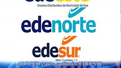 Photo of ADOCCO a la espera de auditorías EDEESTE, EDESUR y EDENORTE para someter a responsables irregularidades